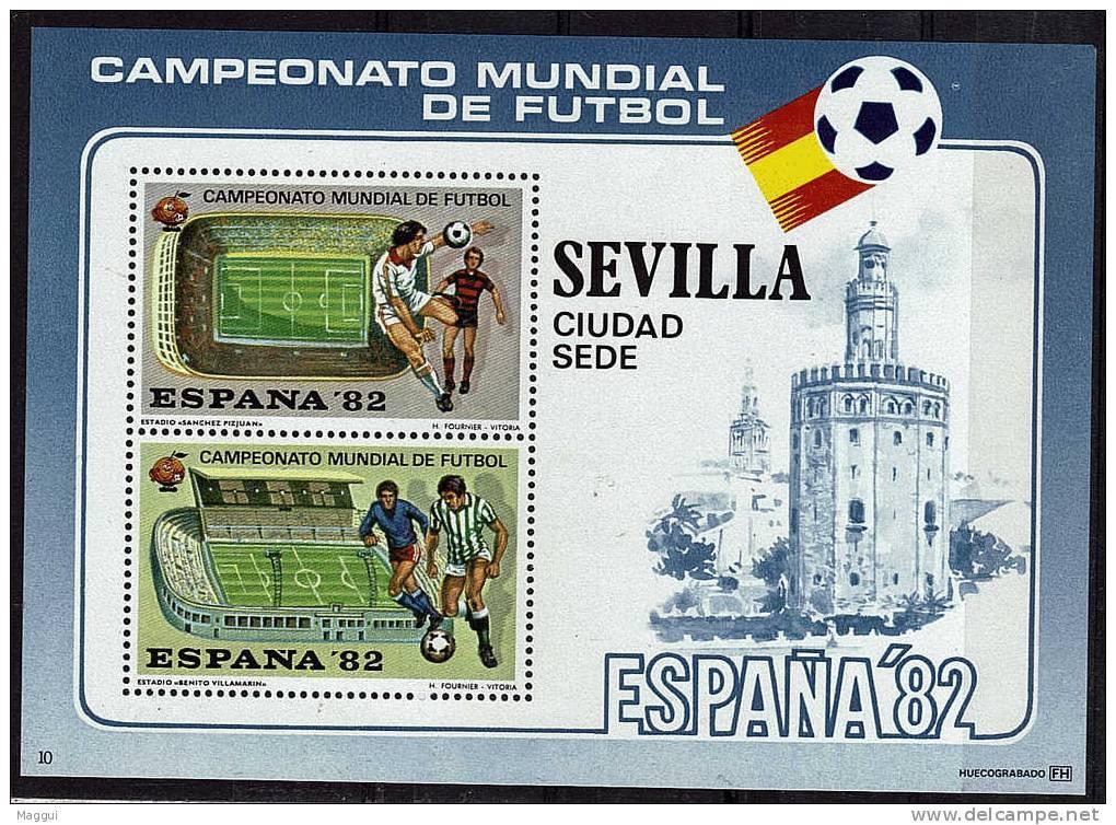 ESPAGNE   BF ( SEVILLE ) * *  Cup 1982    Football  Soccer  Fussball Stade - Coppa Del Mondo