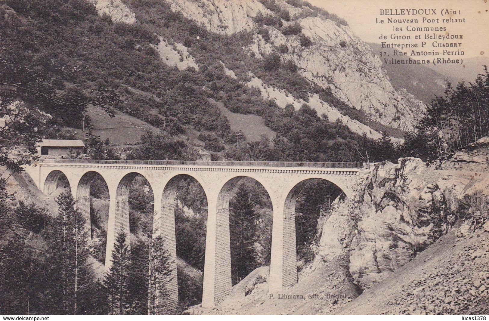 01 BELLEYDOUX : Le Nouveau Pont Reliant Les Communes De Giron Et Belleydoux - Otros Municipios
