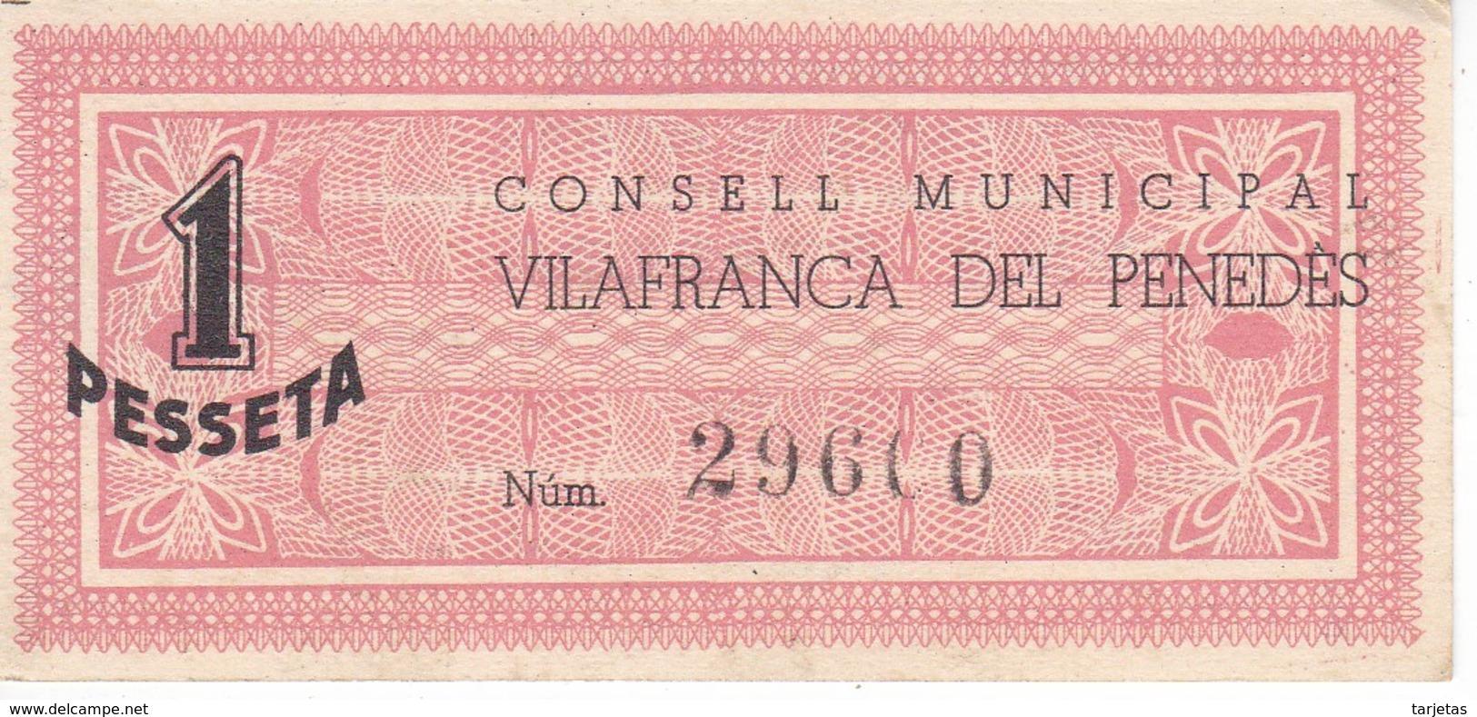 BILLETE DE 1 PESETA DEL CONSELL MUNICIPAL DE VILAFRANCA DEL PENEDES AÑO 1937 Nº GRANDES SIN CIRCULAR-UNCIRCULATED - [ 3] 1936-1975 : Régence De Franco