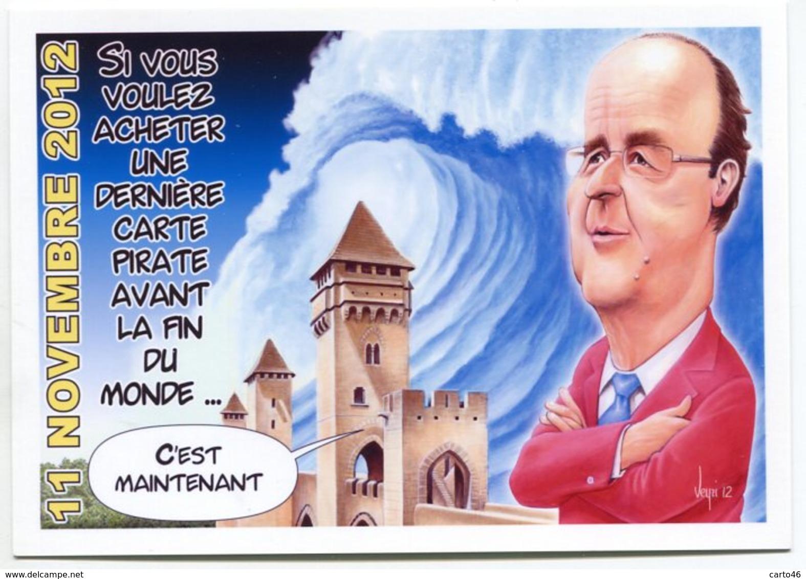 VEYRI - CAHORS Carte Pirate - 2012 - François HOLLANDE - Voir Scan - Veyri, Bernard