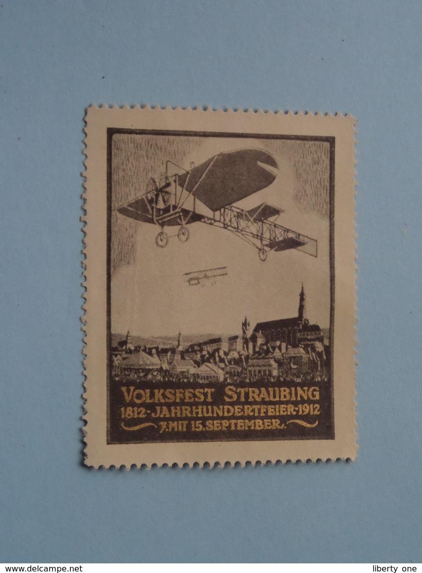 VOLKSFEST STRAUBING 1812 - 1912 ( Sluitzegel - Timbres-Vignettes - Picture Stamp - Verschlussmarken ) ! - Cachets Généralité