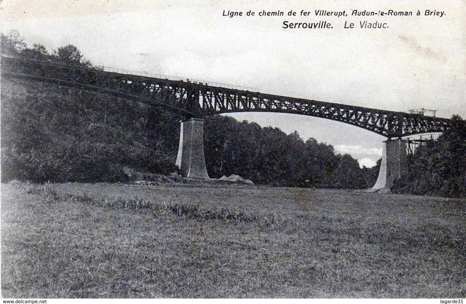 54 Serrouville Le Viaduc Rare Et Unique Sur Delcampe - Francia