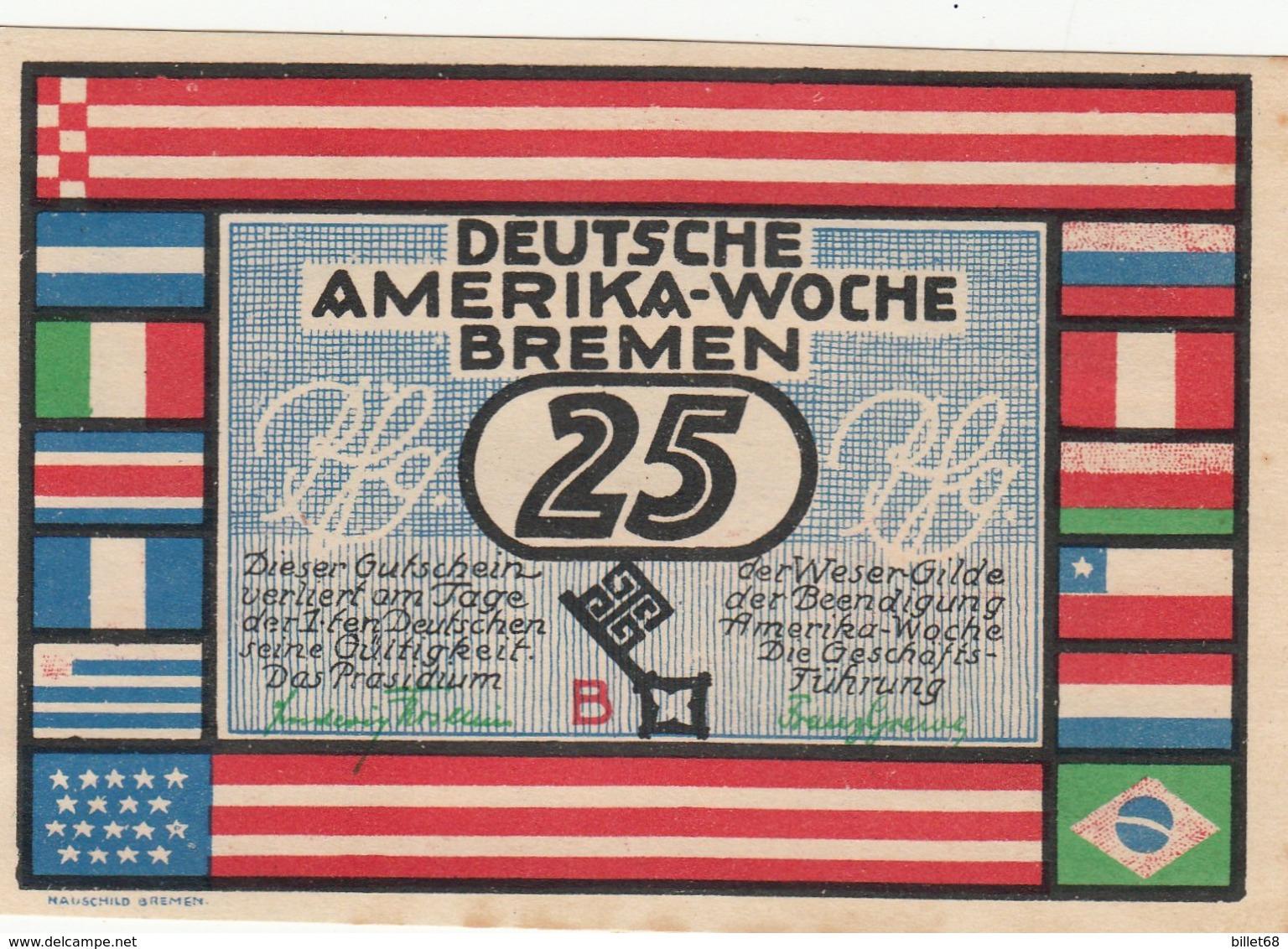 Billet Allemand - 25 Pfennig - Bremen 1923 - Deutsche Amerika Woche - [11] Emisiones Locales