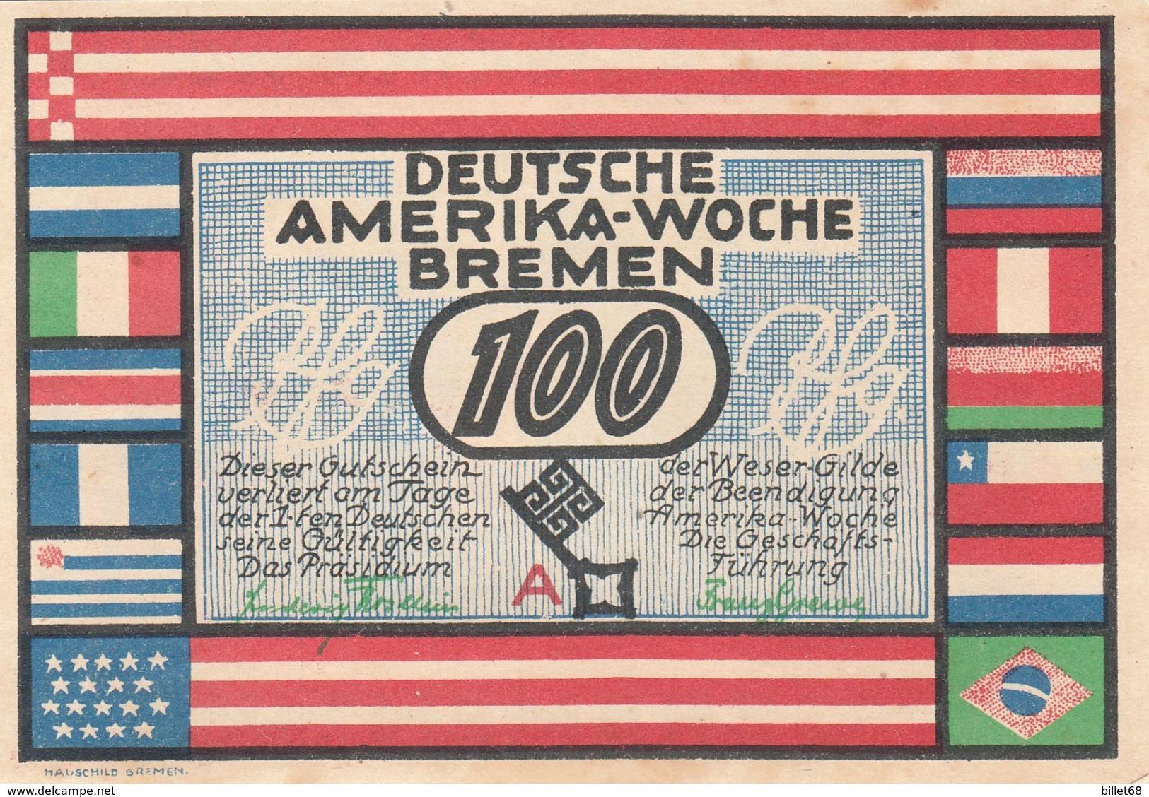 Billet Allemand - 100 Pfennig - Bremen 1923 - Deutsche Amerika Woche - [11] Emissions Locales