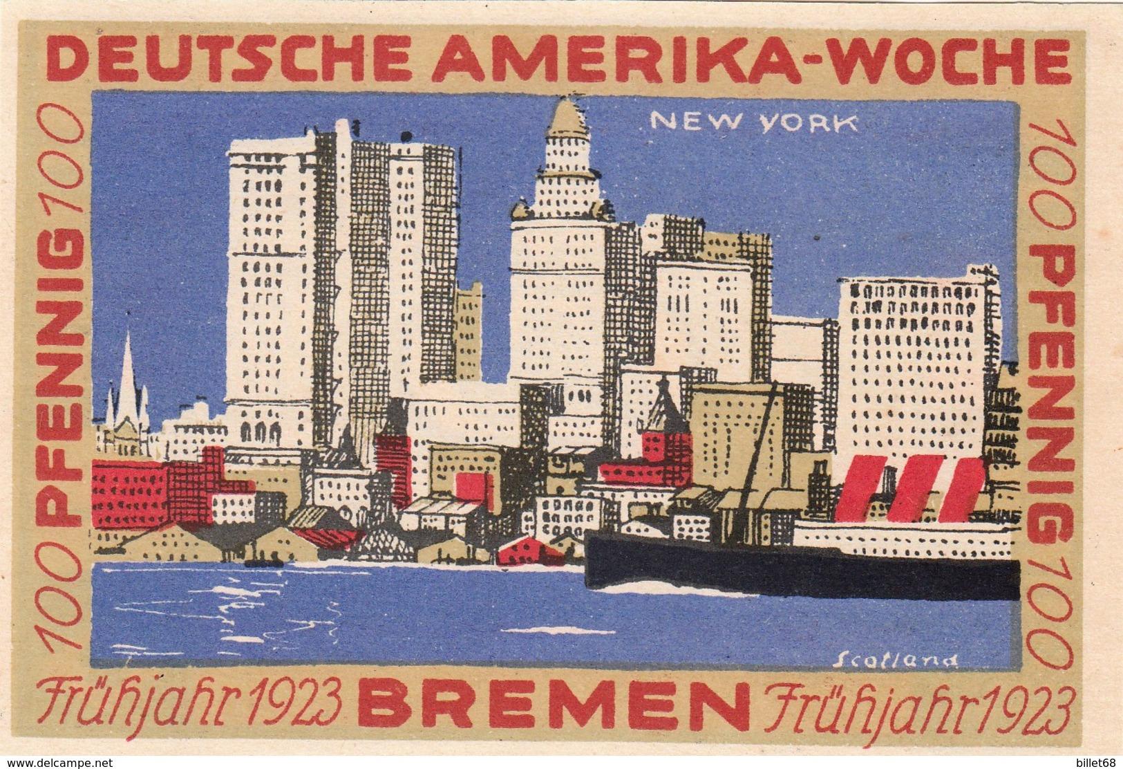 Billet Allemand - 100 Pfennig - Bremen 1923 - Deutsche Amerika Woche - [11] Local Banknote Issues