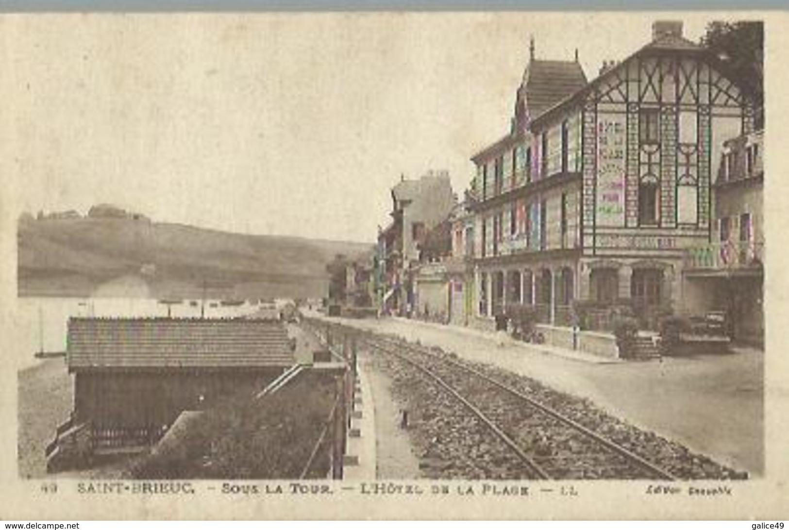 8161 CPA St Brieuc ( Saint ) - Sous La Tour - L'Hôtel De La Plage - Saint-Brieuc