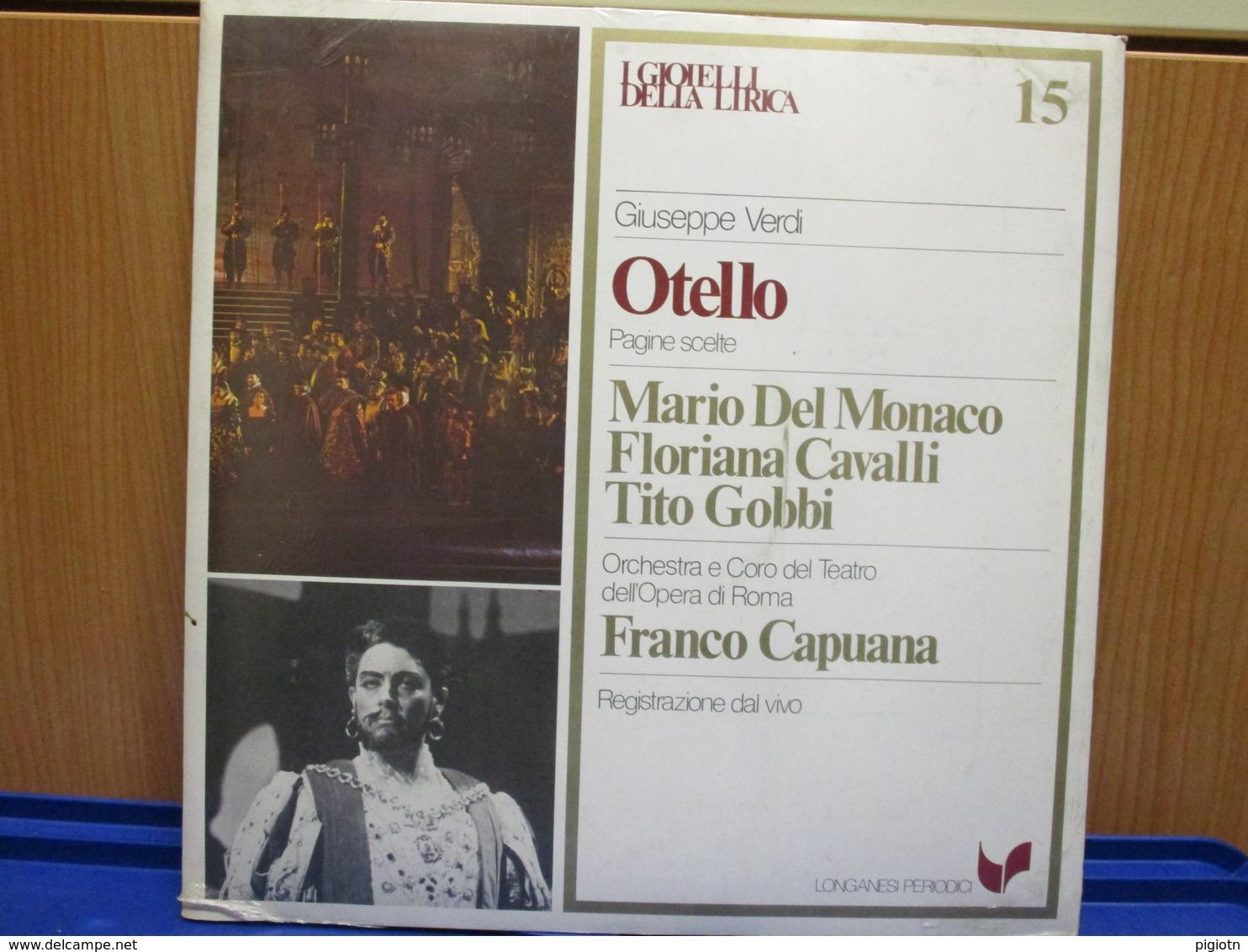 LP036-I GIOIELLI DELLA LIRICA -OTELLO- N. 15 - MARIO DEL MONACO-FLORIANA CAVALLI-TITO GOBBI - NUOVO - Oper & Operette
