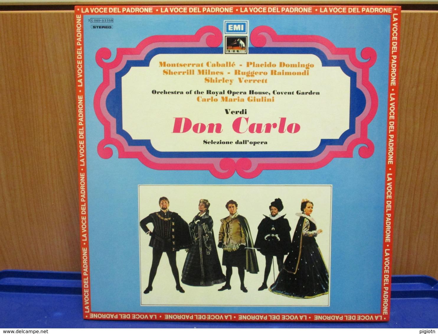 LP054-DON CARLO -SELEZIONE DELL'OPERA- MONTSERRAT CABALLE-PLACIDO DOMINGO SHERRIL MILNES-RUGGERO RAIMONDI-SCIRLEY VERRET - Oper & Operette
