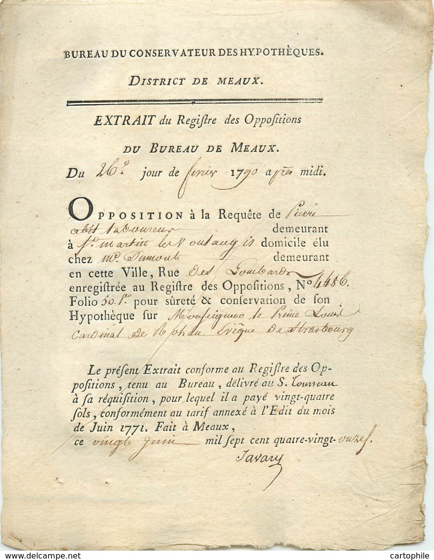 Acte De 1791 Opposition De Pierre Abit Laboureur à St Martin Les Voulangis Contre Le Prince Louis Cardinal De Rohan - Manuscripts