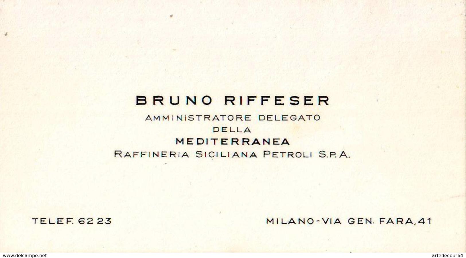 Biglietto Da Visita - Bruno Riffeser Amministratore Dellegato Mediterranea Raffineria Siciliana Petroli S.p.a. - Milano - Tarjetas De Visita