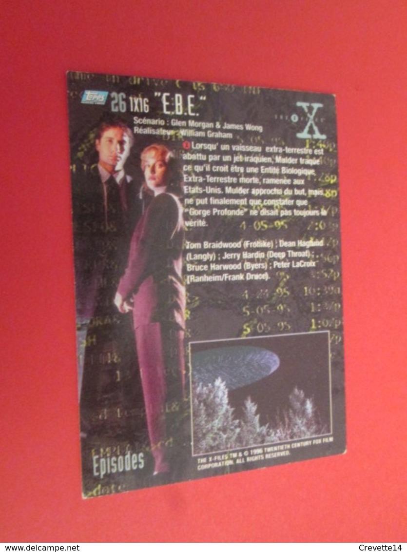 151-175 : TRADING CARD TOPPS SERIE TELE X-FILES MULDER SCULLY : N°26 E.B.E. - X-Files