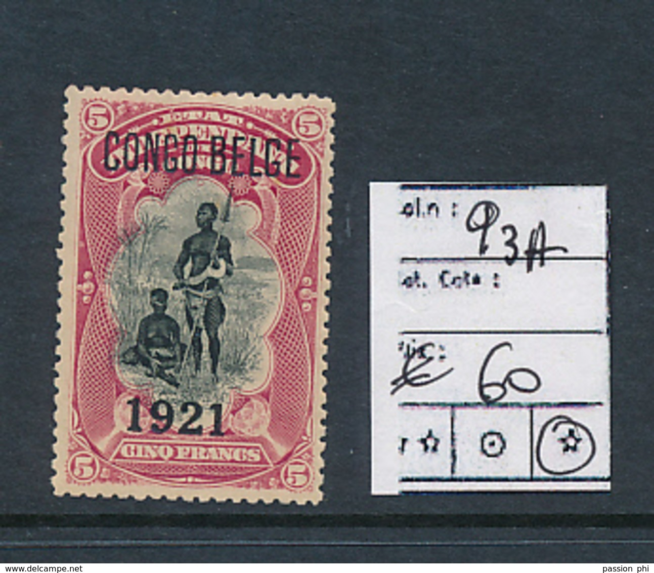 BELGIAN CONGO 1921 ISSUE COB 93A LH - 1894-1923 Mols: Neufs