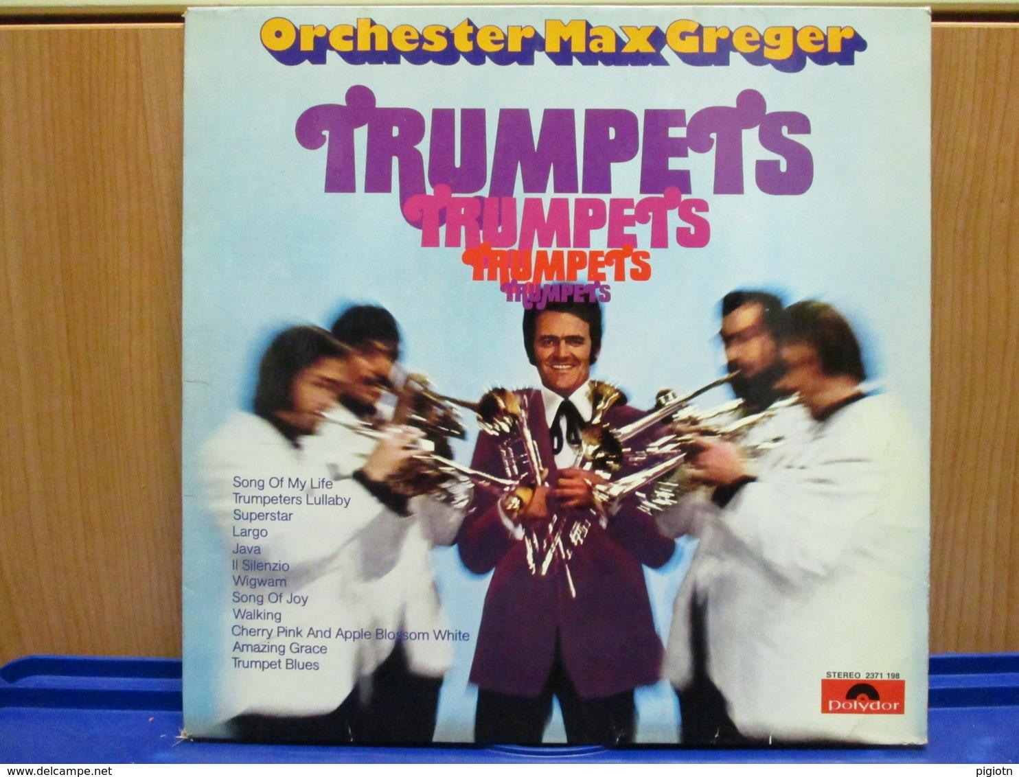 LP089- TRUMPETS - ORCHESTER MAX GREGER - Instrumental