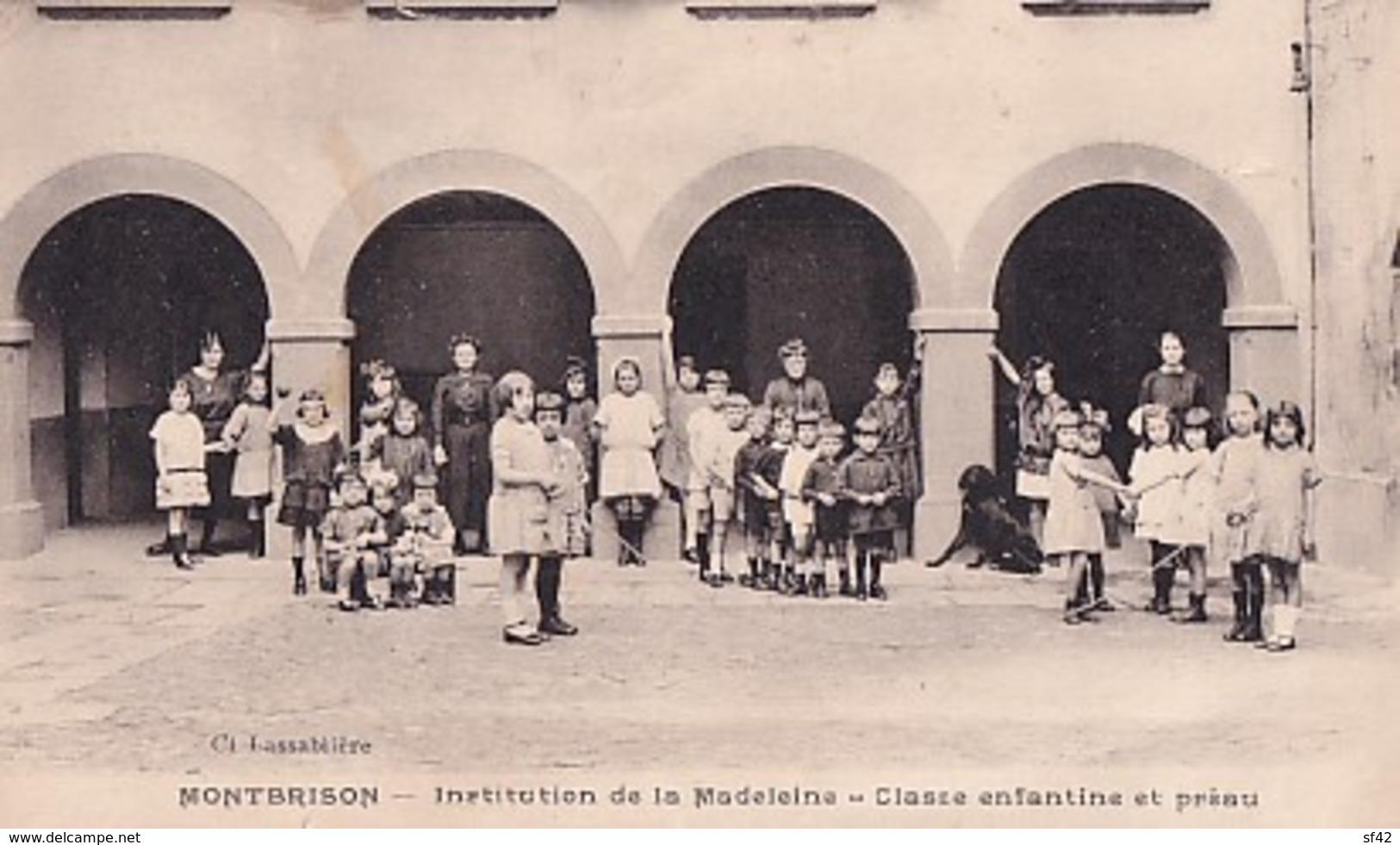 MONTBRISON       INSTITUTION DE LA MADELEINE.  CLASSE ENFANTINE ET PREAU - Montbrison