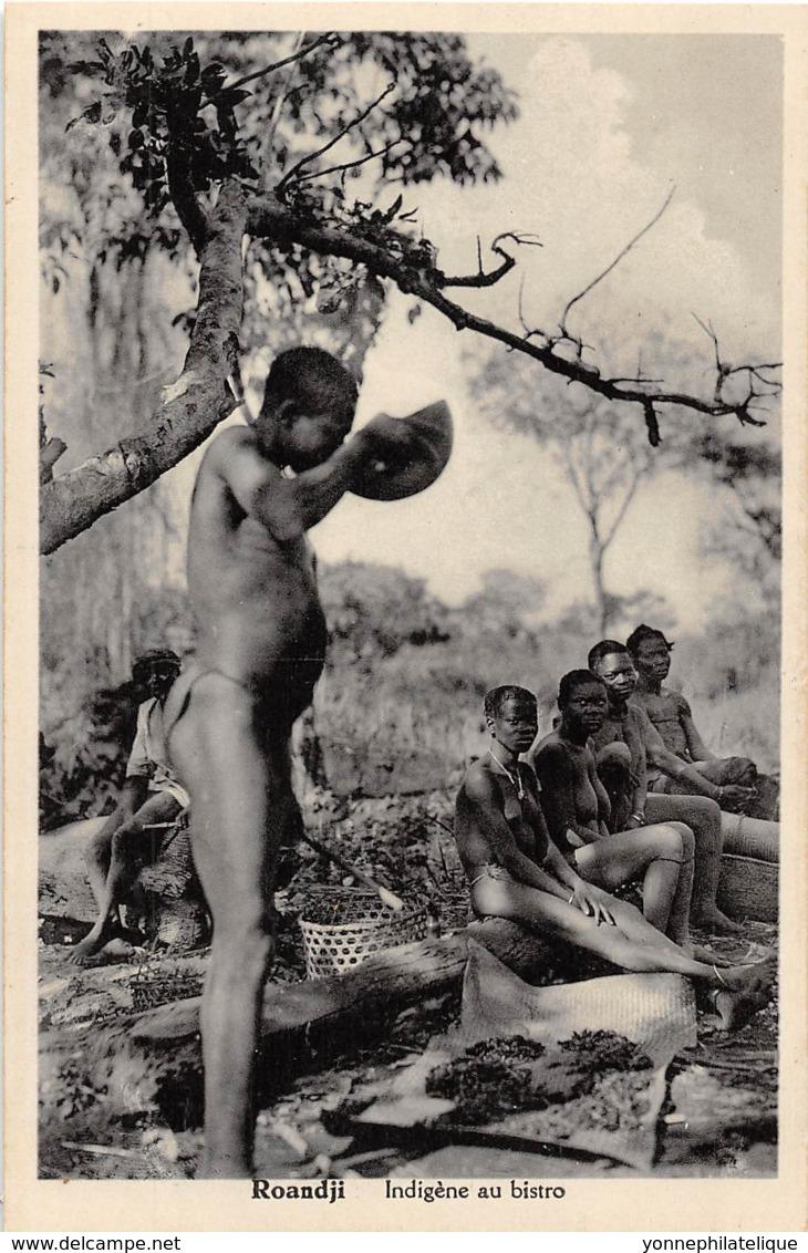 Oubangui Chari - Scenes Et Types V / 12 - Roandji - Indigène Au Bistro - Centrafricaine (République)