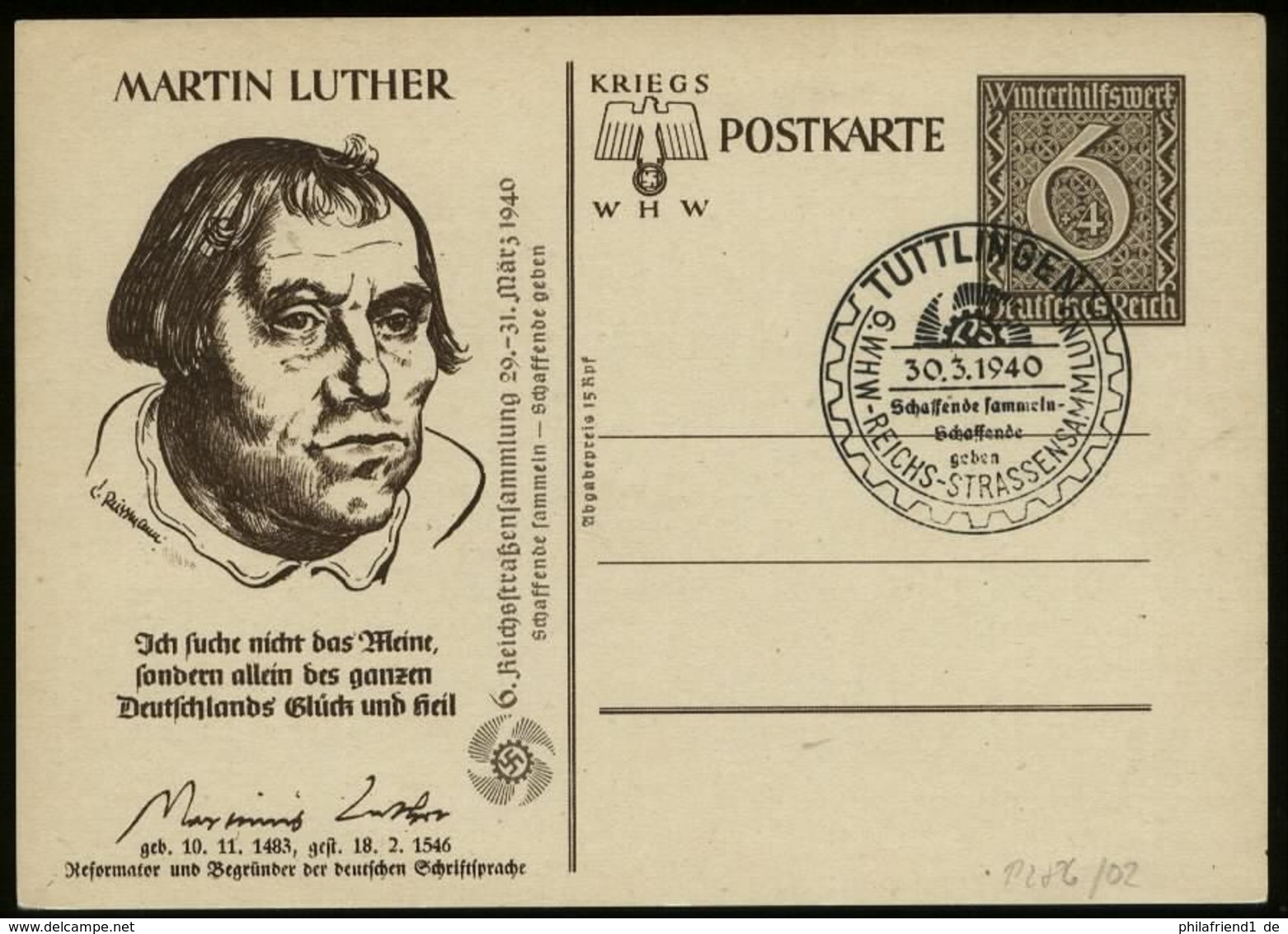 S6685 - DR WHW GS Postkarte ,Martin Luther, Mit KdF Zudruck: Gebraucht Mit Sonderstempel Tuttlingen 1940 - Deutschland