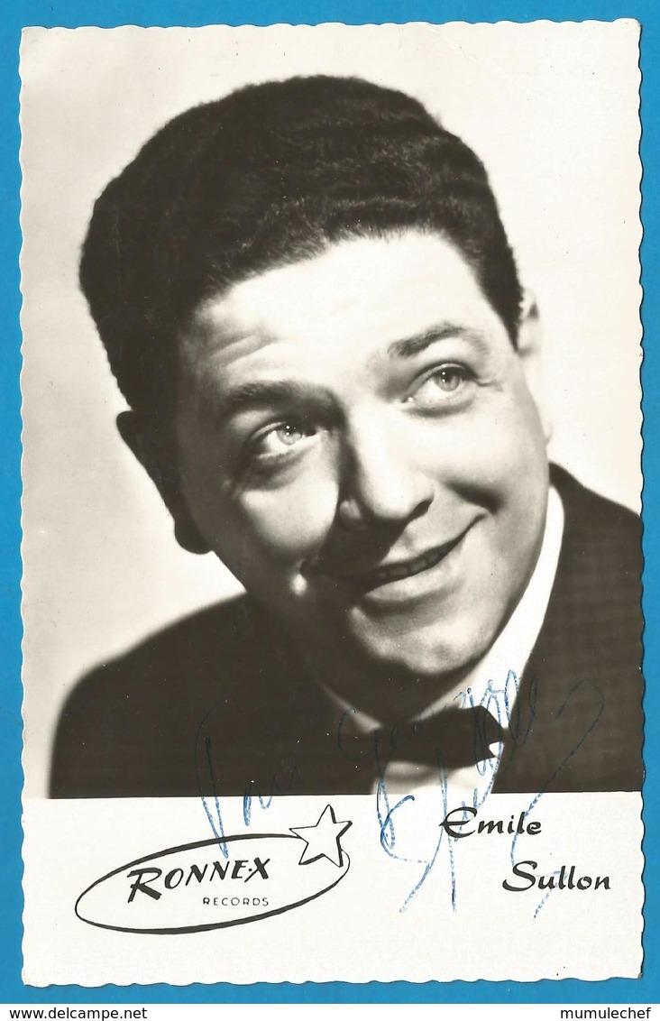 (A949) - Signature / Dédicace / Autographe Original - Emile SULLON - Chanteur Belge - Autographes