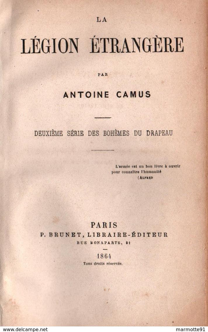 LA LEGION ETRANGERE  PAR A. CAMUS 1864 - Français