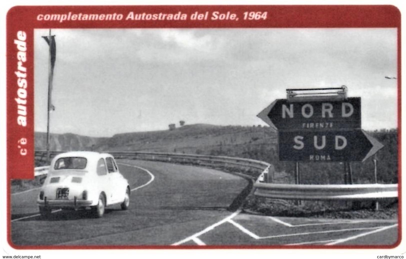 *ITALIA: VIACARD - COMPLETAMENTO AUTOSTRADA DEL SOLE, 1964 (L. 10000)* - Usata - Non Classificati