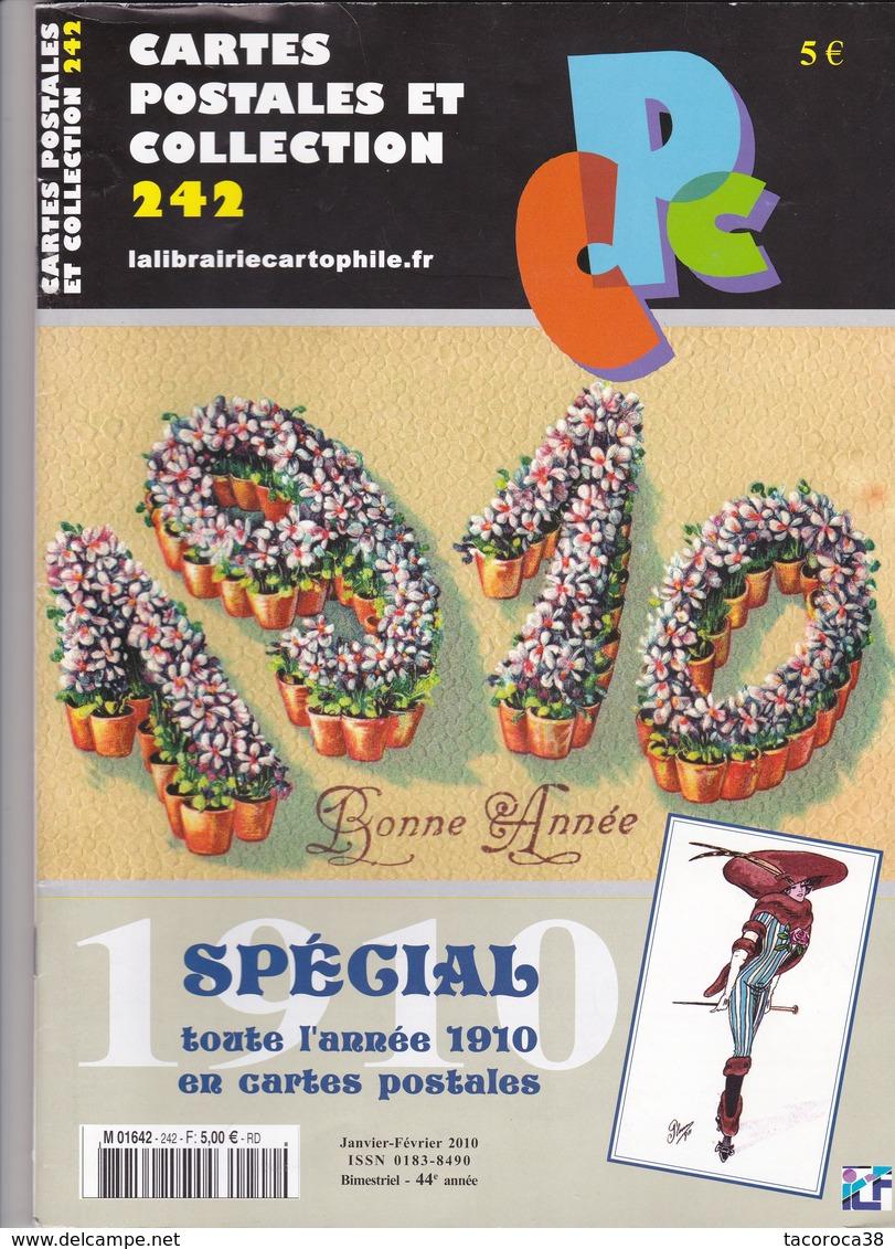 CARTES POSTALES Et COLLECTION N° 242 De Janvier-Février 2010 - ACHAT IMMEDIAT - à Voir - Français