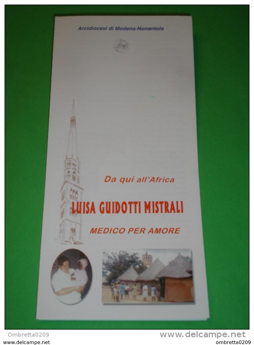 Serva Di Dio LUISA GUIDOTTI MISTRALI Laica Medico Missionaria - Parma / Fabbrico /Modena /Mutoko, Zimbadwe  - Brochure - Religione & Esoterismo