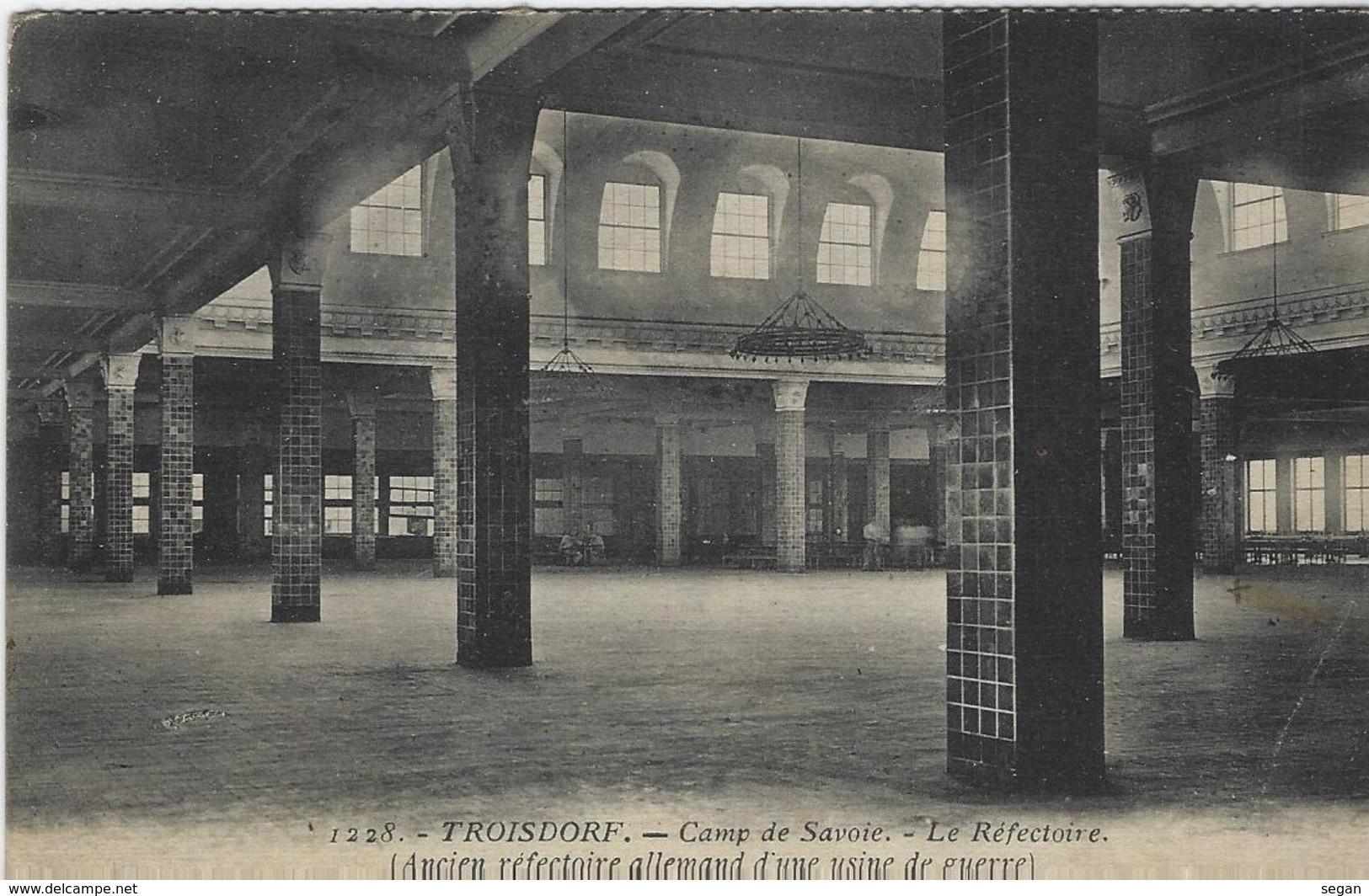 TROISDORF    CAMP DE SAVOIE   LE  REFECTOIRE - Troisdorf