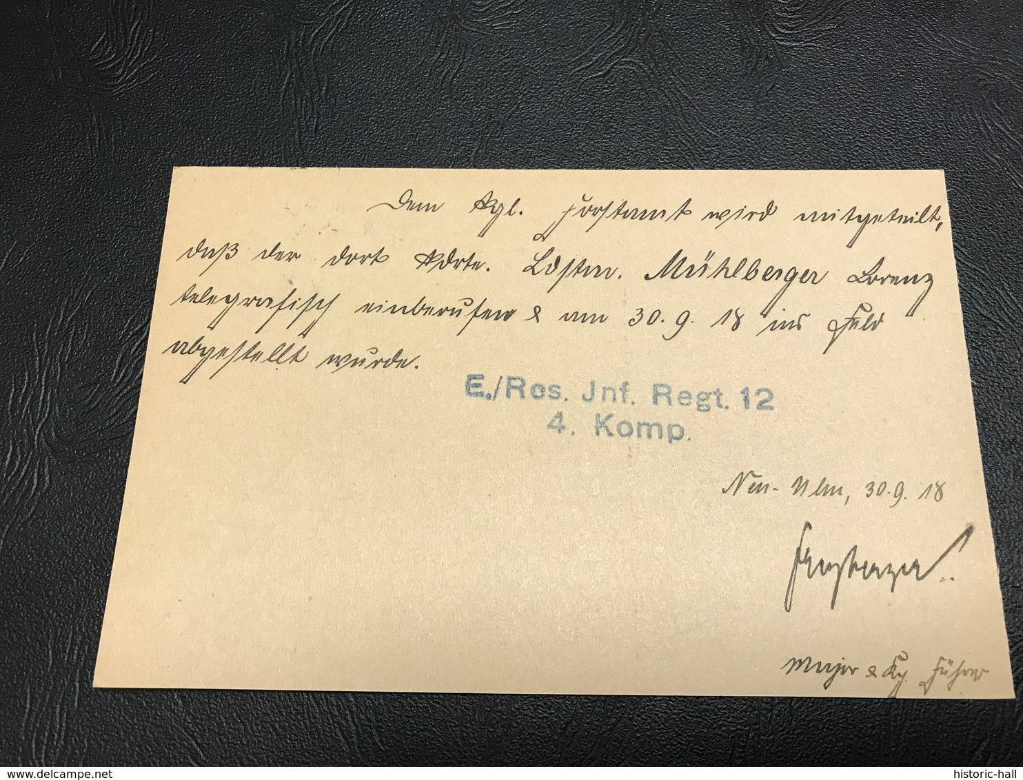 Correspondance Militaire - Feldpostkarte Sept. 1918 - Ersatz Bataillon Reserve Infanterie Regiment 12 4. Komp. Neu-Ulm - Marcophilie (Lettres)
