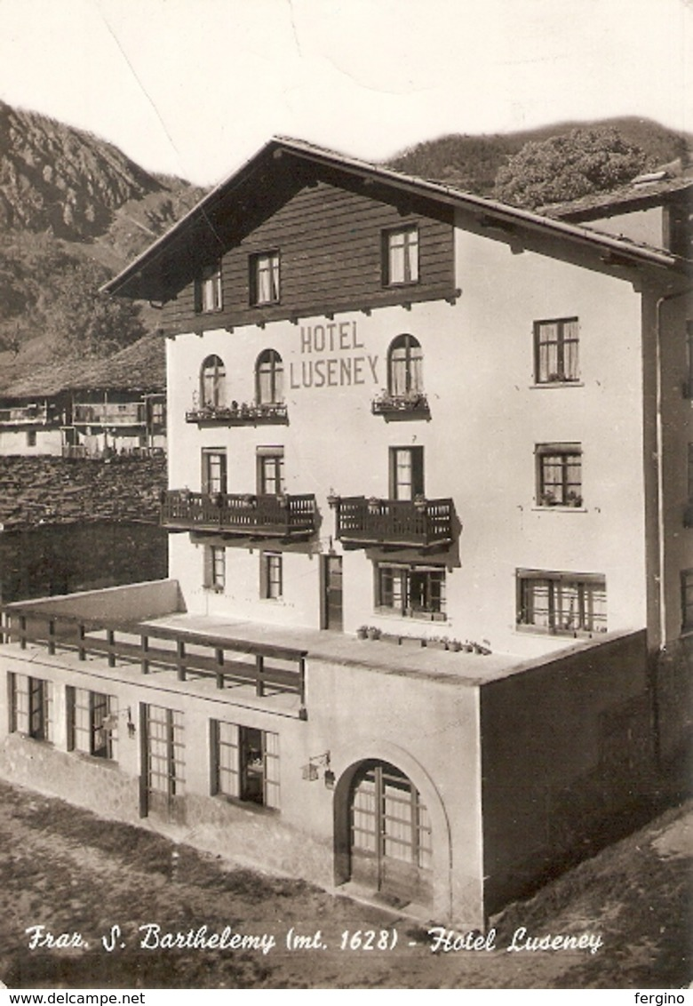 434/FG/19 - ALBERGHI - NUS S. BARTHELEMY (AOSTA) - Hotel Luseney - Italia