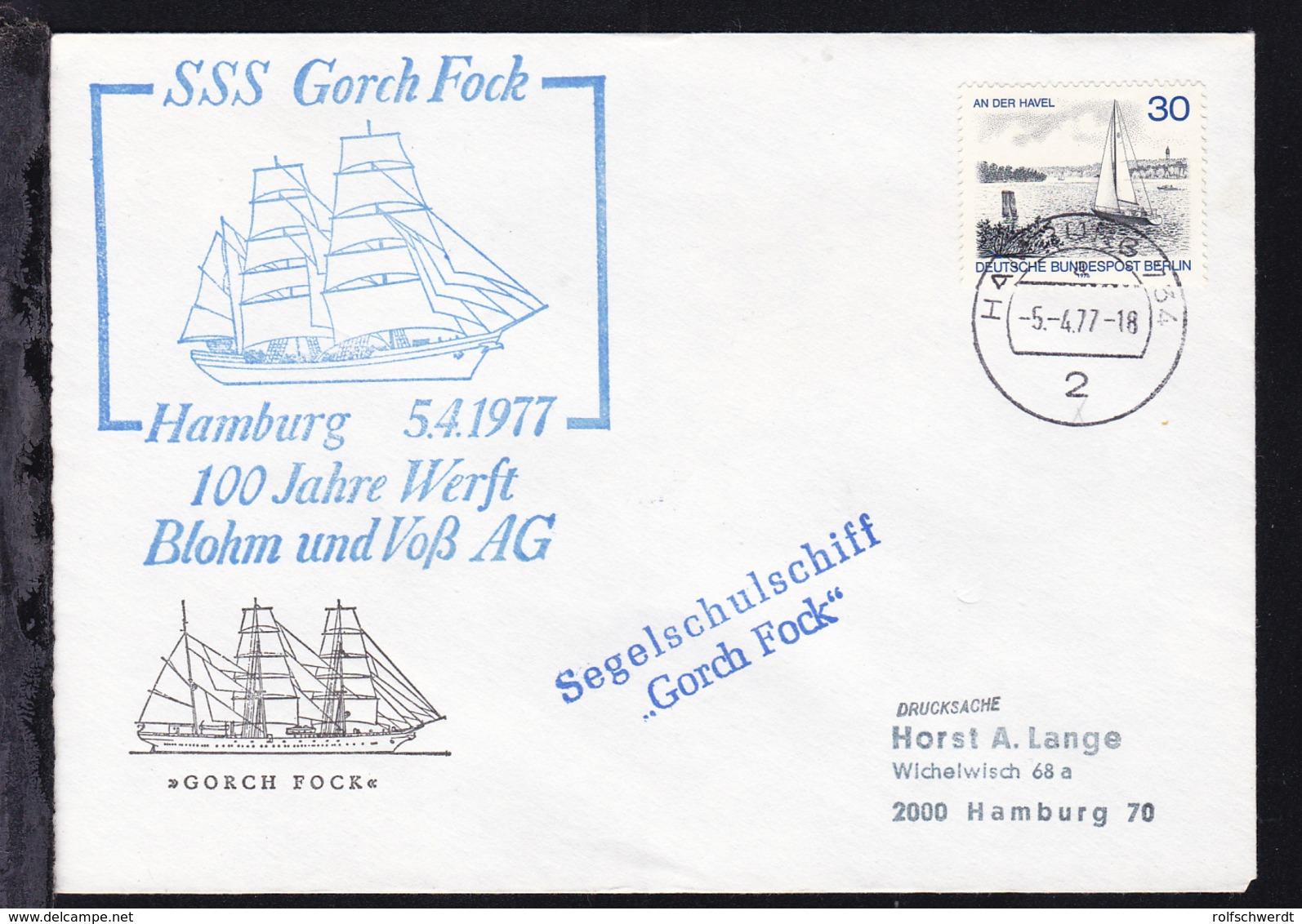 OSt. Hamburg 5.4.77 + Cachets SSS Gorch Fock 100 Jahre Werft Blohm Und Voß AG  - Germany