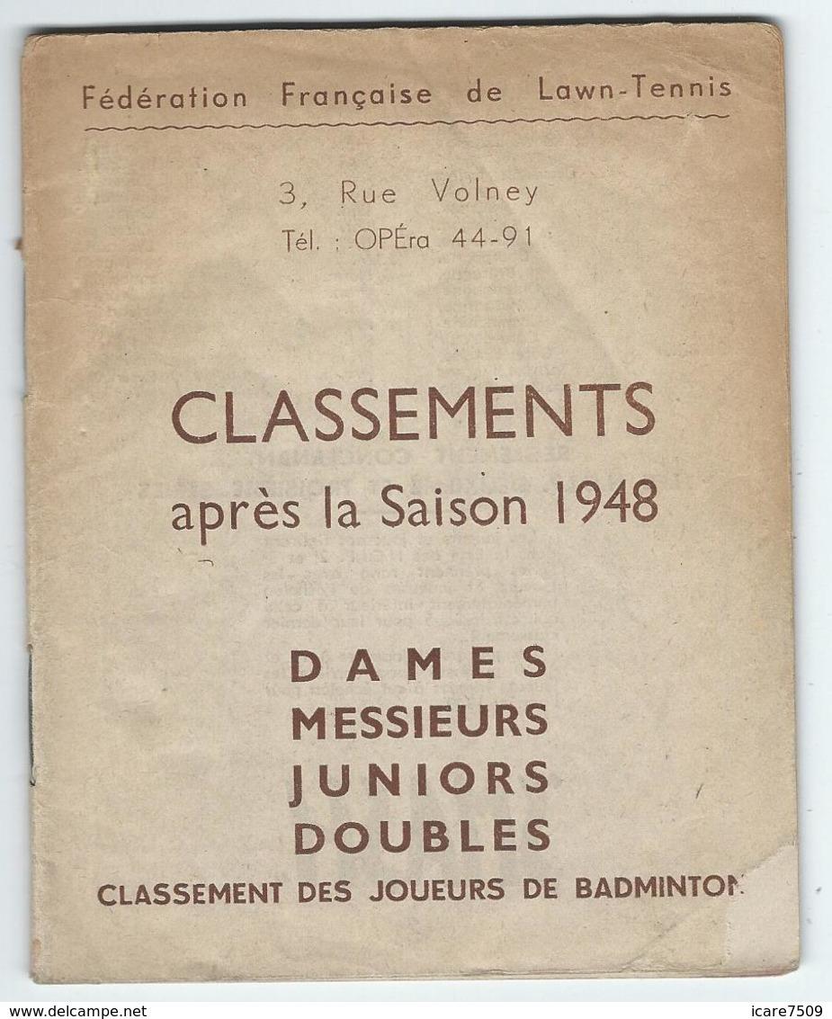 Fédération Française De Lawn-Tennis, Classement Après La Saison 1948 - 40 Pages (nombreux Renseignements) - Historische Dokumente