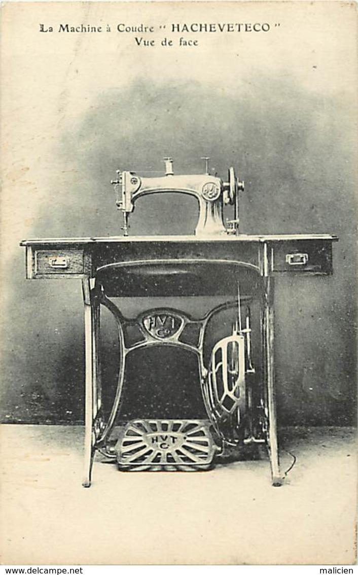 -ref-A998- Publicite - Machine A Coudre Hacheveteco - Machines A Coudre - Couture - Metiers - Carte Bon Etat - - Publicité