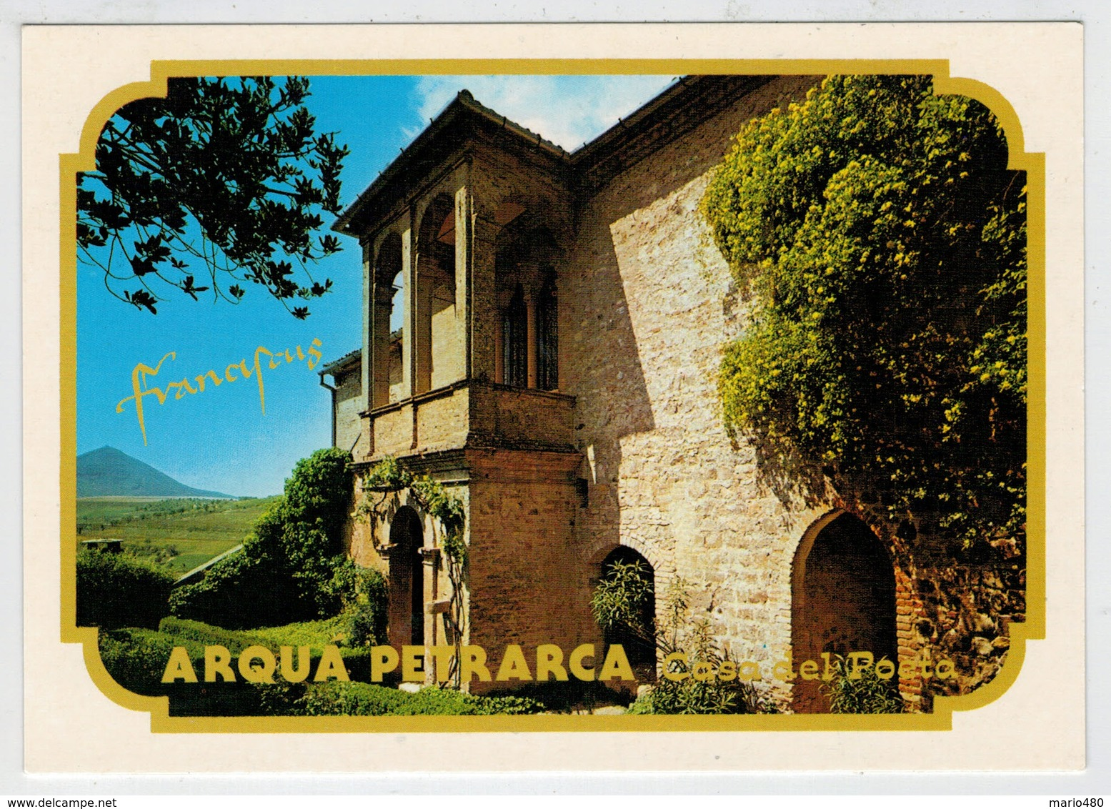 ARQUA' PETRARCA   (COLLI  EUGANEI)    LA  CASA  DEL  POETA          (NUOVA) - Italia