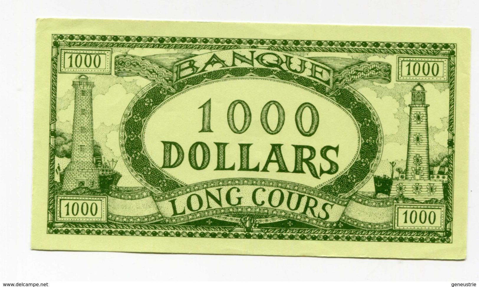 """Billet Fictif à Déterminer  """"1000 Dollars - Banque Long Cours"""" Phare - Bateau - Dollar Factice à Déterminer - Bank Note - Specimen"""
