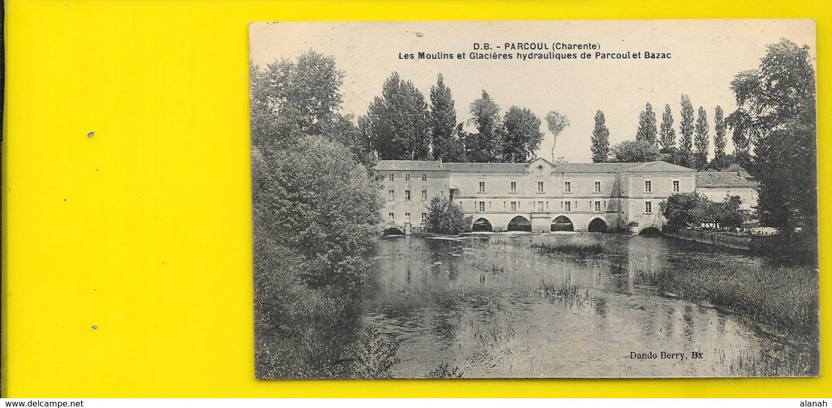 PARCOUL BAZAC Rare Les Moulins Et Glacières (Dando Berry) Dordogne (24) - France