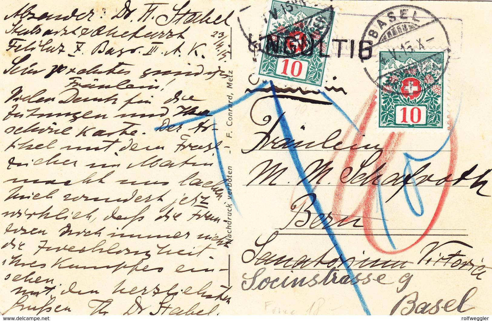 1915 Ansichtskarte Aus Verneville Nach Bern Und Umgeleitet Nach Basel; Dort Mit Schweizer Portomarken Versehen - Otros Municipios