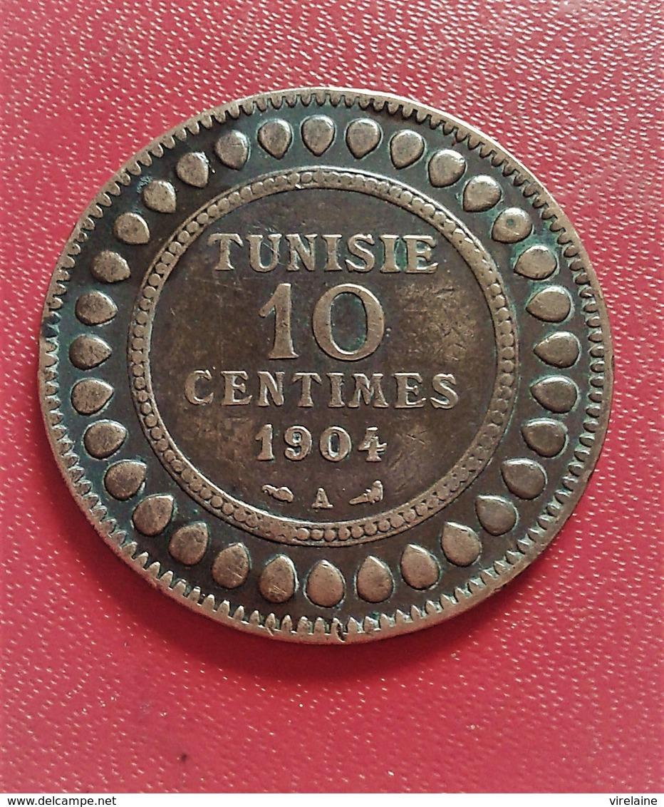 . Tunisie - 10 Centimes 1904  - TRES BELLE  PIECE  (B4 - 30) - Tunisie