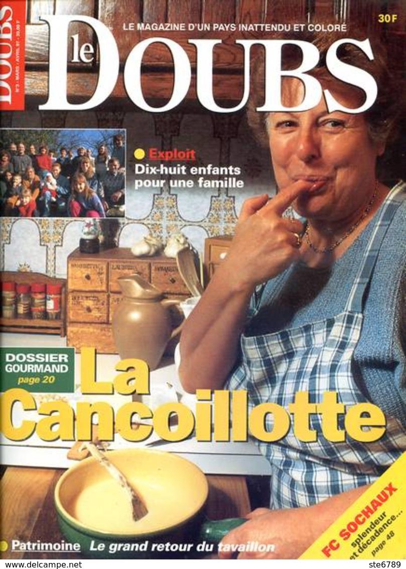 LE DOUBS N° 3 1997 La Cancoillotte , Haut Doubs Electricité , Couteaux , FC Sochaux - Tourismus Und Gegenden