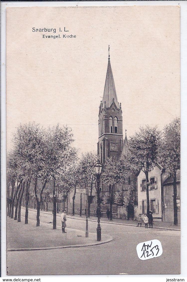 SARREBOURG- EGLISE EVANGELIQUE- SAARBURG- EVANGEL KIRCHE - Sarrebourg