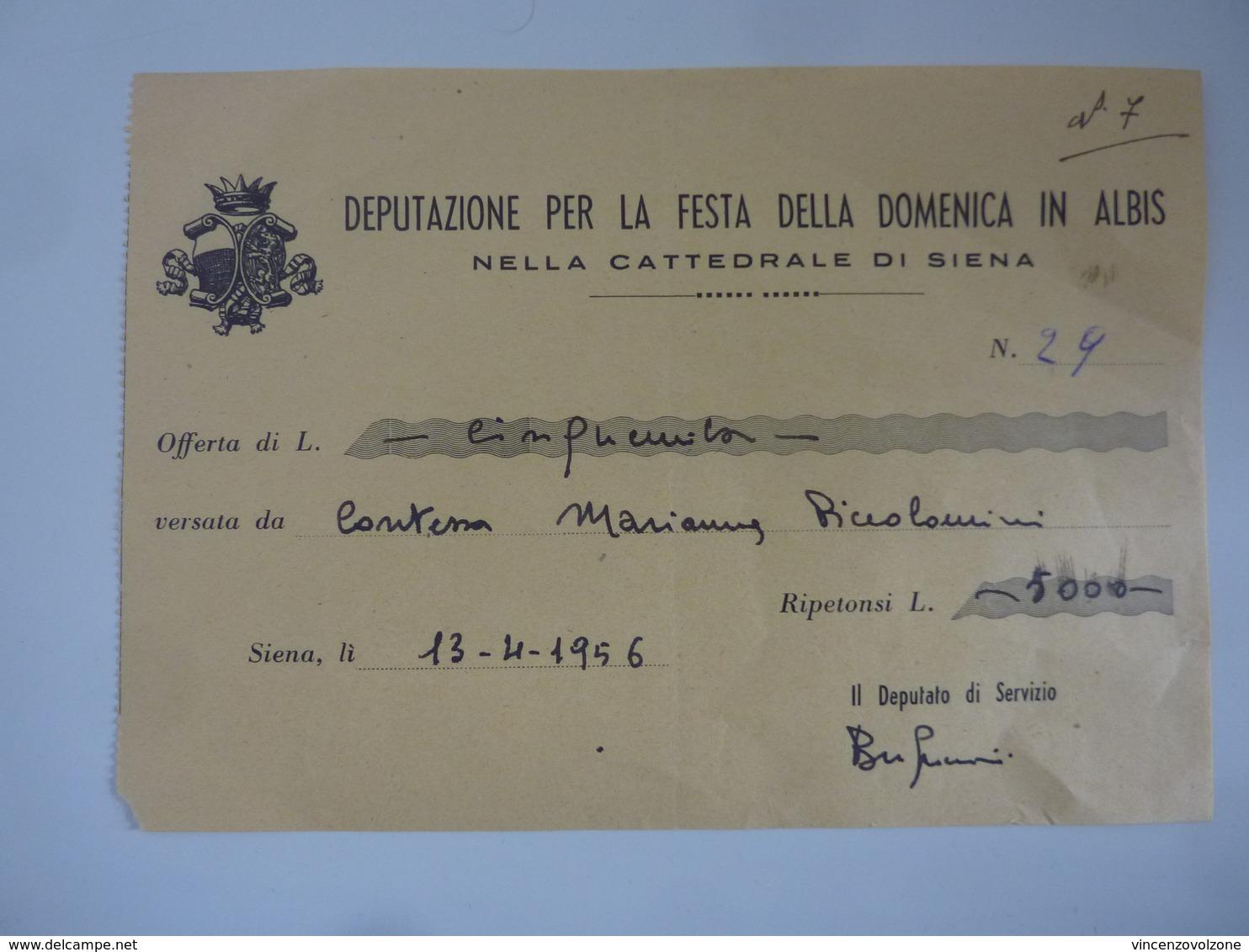 """Ricevuta """"DEPUTAZIONE PER LA FESTA DELLA DOMENICA IN  ALBIS NELLA CATTEDRALE DI SIENA Contessa Piccolomini"""" 1956 - Italia"""