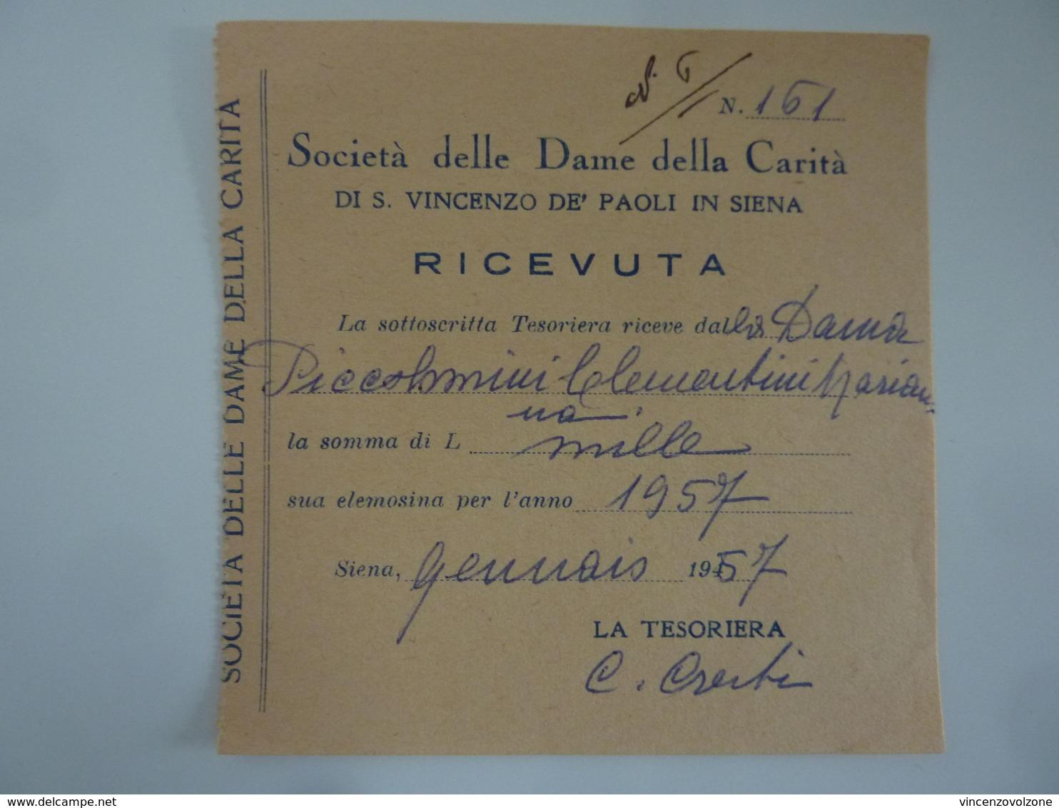 """Ricevuta """"SOCIETA' DELLE DAME DELLA CARITA' DI S. VINCENZO DE' PAOLI N SIENA  Contessa Piccolomini Clementini"""" 1956 - Italia"""