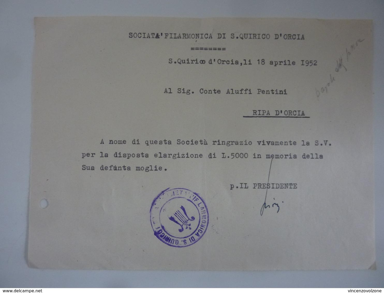 """Ricevuta """"SOCIETA' FILARMONICA DI S. QUIRICO D'ORCIA Conte ALUFFI - PENTINI Ripa D'Orcia"""" 18 Aprile 1952 - Italia"""