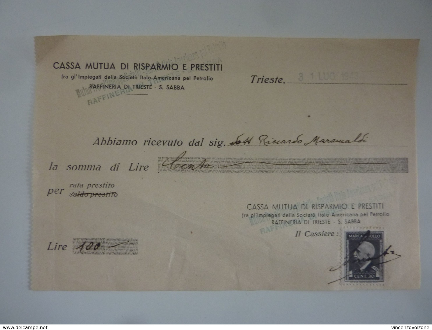 """Ricevuta """"CASSA MUTUA DI RISPARMIO E PRESTITI RAFFINERIA DI TRIESTE - S. SABBA"""" 31 Luglio 1943 - Italia"""