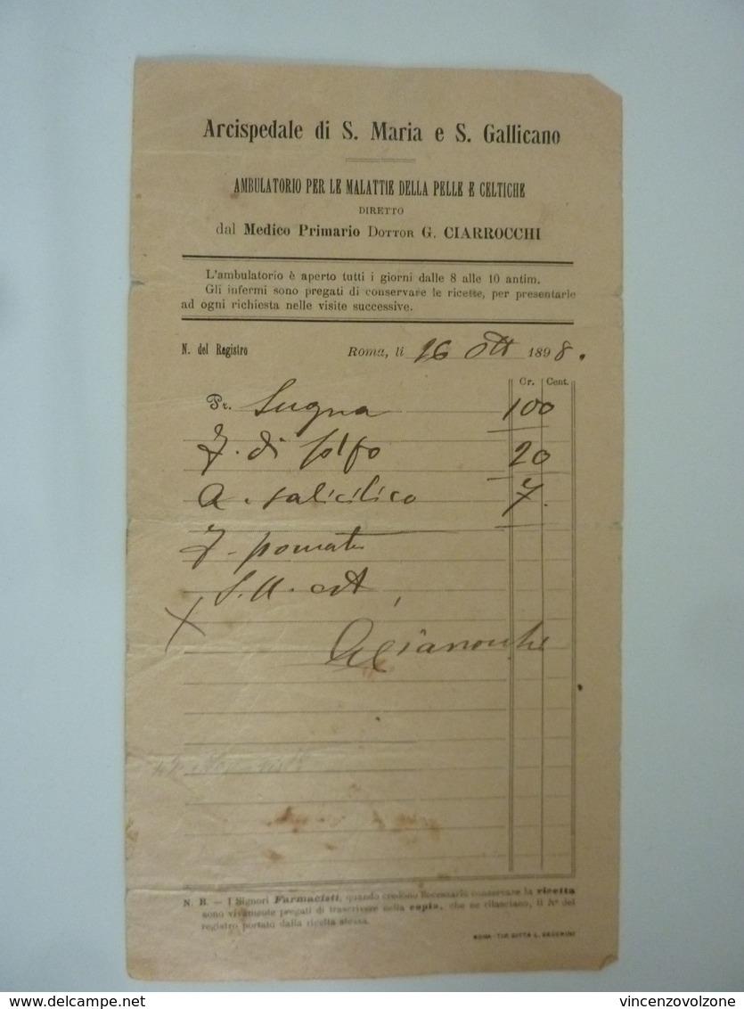 """Ricetta Per Farmacia """"ARCISPEDALE DI S. MARIA E S. GALLICANO Ambulatorio Malattie Della Pelle E Celtiche"""" 1898 - Italia"""