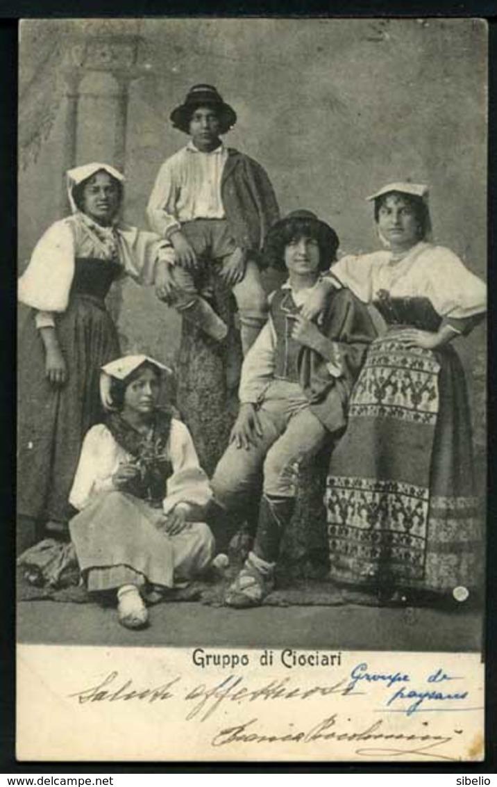 Gruppo Di Ciociari - Viaggiata 1902 - Rif. 03273 - Italia