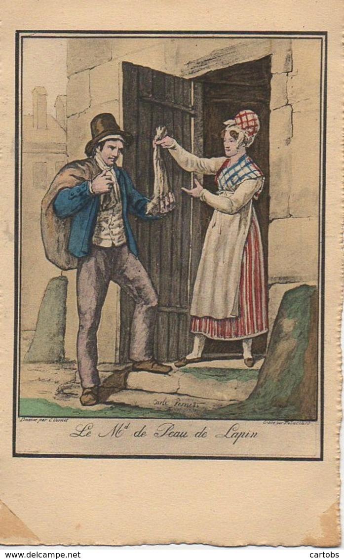 75 PARIS  Petits Métiers De Paris En 1820  : Le Marchand De Peau De Lapin - Petits Métiers à Paris