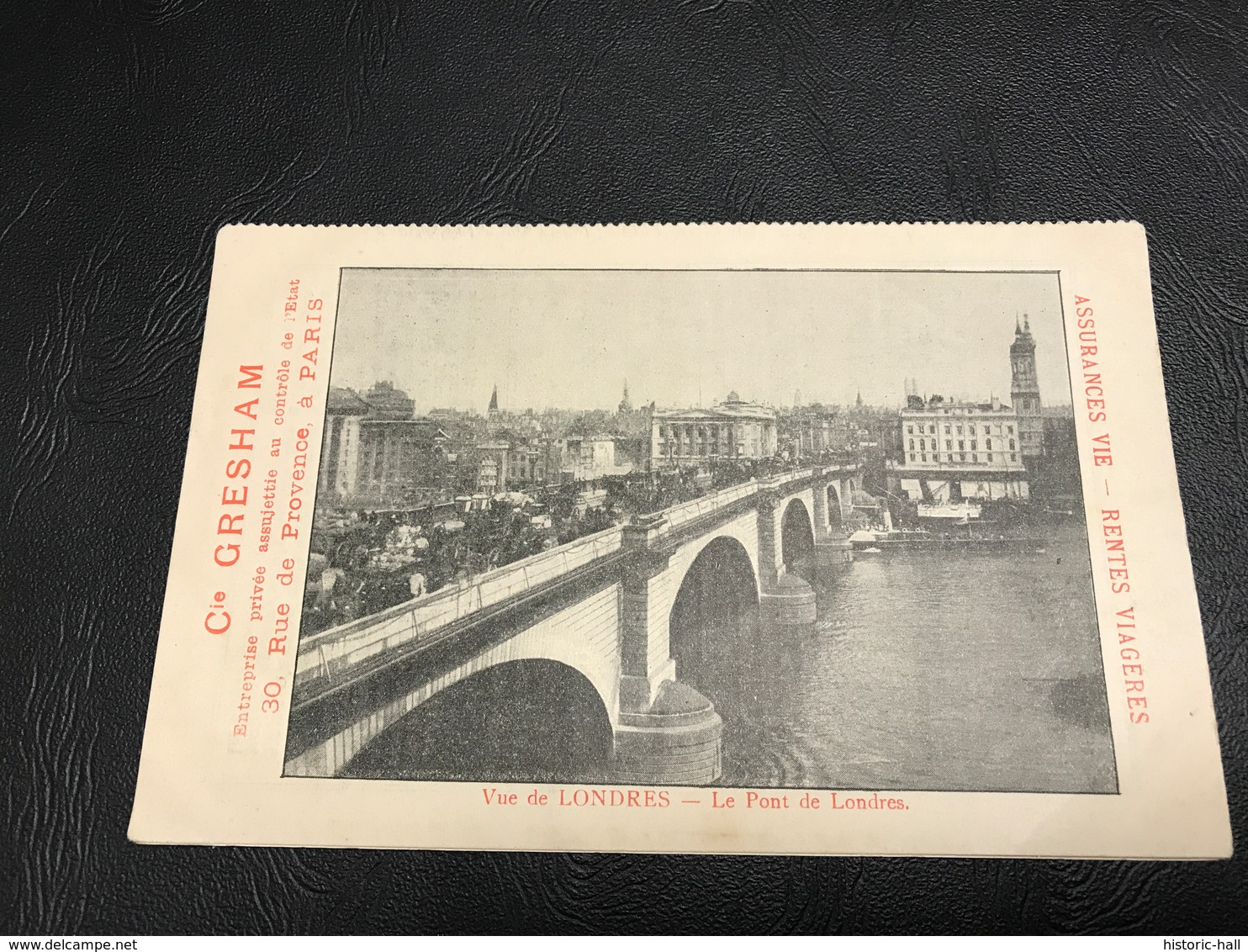 Vue De LONDRES Le Pont De Londres - Cie GRESHAM ASSURANCES VIES RENTES VIAGERES - Publicités