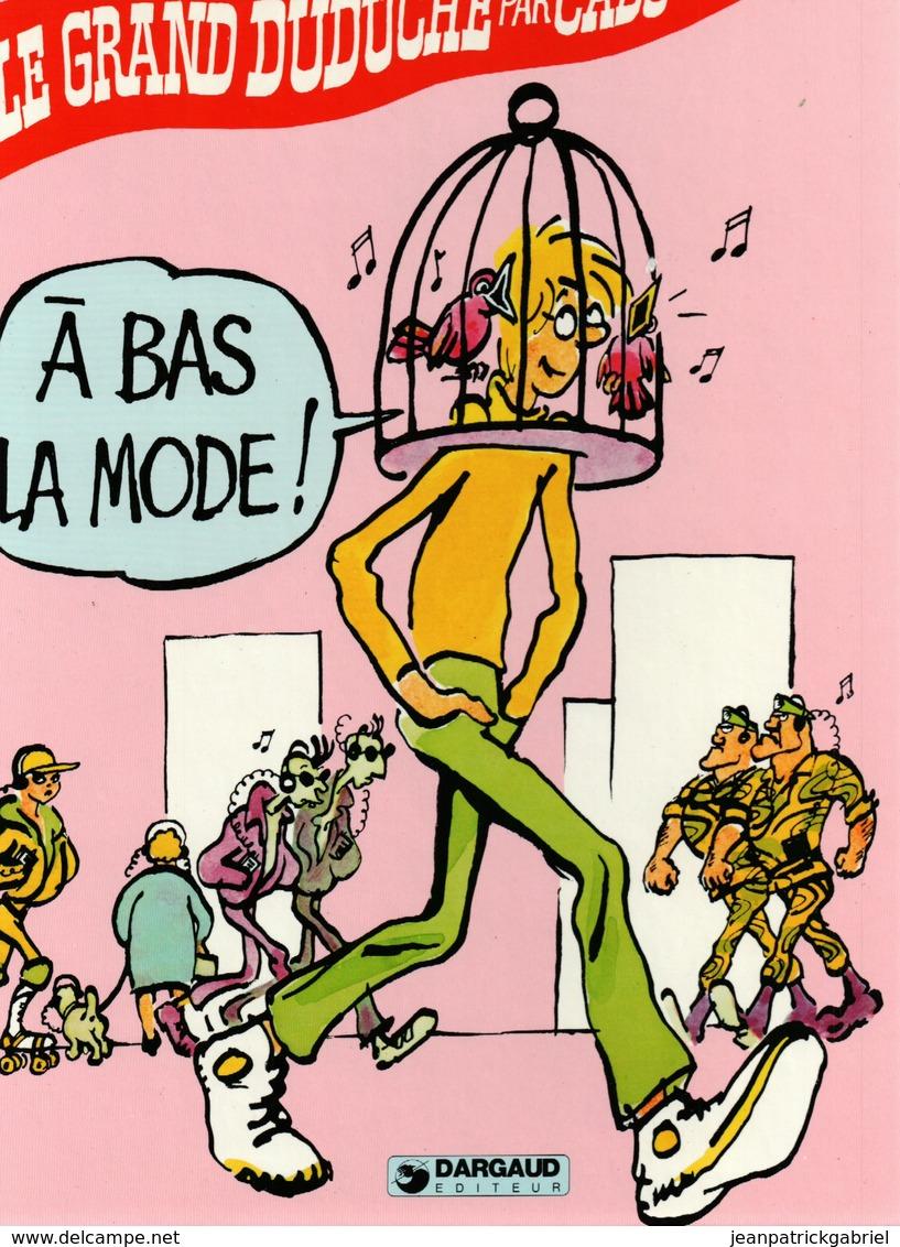 Le Grand Duduche Par Cabu A Bas La Mode - Libros, Revistas, Cómics