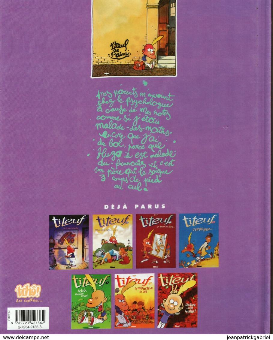 Titeuf Et Le Derriere Des Choses - Books, Magazines, Comics