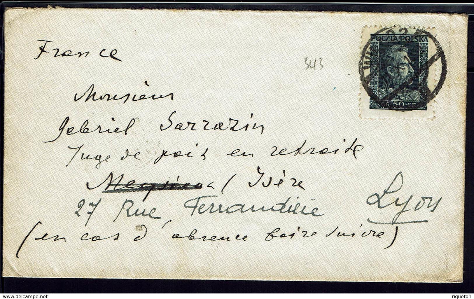 """POLOGNE - 1929 - Timbre 50 Gr """"Pilsudski"""" Sur Enveloppe à Destination De Meyzieux, Puis Vers Lyon - B/TB - - 1919-1939 Republic"""