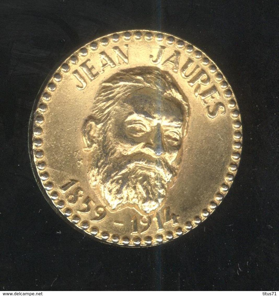 Jeton Total - Jean Jaurès 1859-1914 - Professionnels / De Société